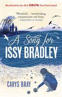 Cover for A Song for Issy Bradley by Carys Bray