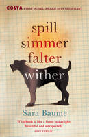 Cover for Spill Simmer Falter Wither by Sara Baume