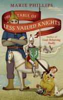 Cover for The Table of Less-valued Knights by Marie Phillips