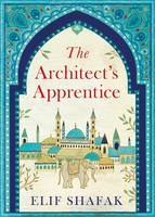 Cover for The Architect's Apprentice by Elif Shafak