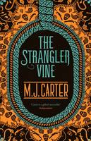 Cover for The Strangler Vine by M. J. Carter