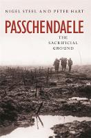 Cover for Passchendaele by Nigel Steel, Peter Hart