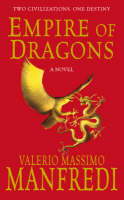 Cover for Empire of Dragons by Valerio Massimo Manfredi