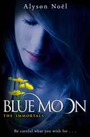 Cover for The Immortals - Blue Moon by Alyson Noel