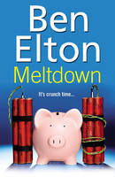 Cover for Meltdown by Ben Elton