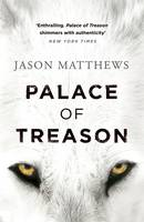 Cover for Palace of Treason by Jason Matthews