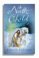 Cover for North Child by Edith Pattou