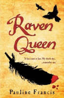 Cover for Raven Queen by Pauline Francis
