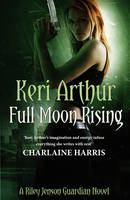Cover for Full Moon Rising by Keri Arthur