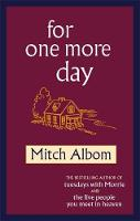 Cover for For One More Day by Mitch Albom