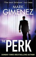 Cover for The Perk by Mark Gimenez