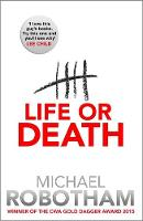 Cover for Life or Death by Michael Robotham