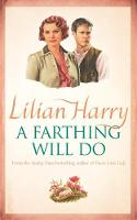 A Farthing Will Do