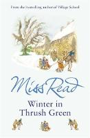 Cover for Winter in Thrush Green by Miss Read