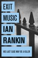 Book Cover for Exit Music by Ian Rankin