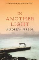 Cover for In Another Light by Andrew Greig