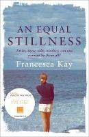 Cover for An Equal Stillness by Francesca Kay