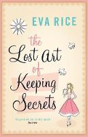 Cover for The Lost Art of Keeping Secrets by Eva Rice