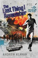 Cover for The Homelander Series:The Last Thing I Remember by Andrew Klavan