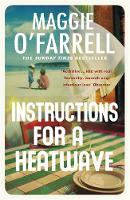 Cover for Instructions for a Heatwave by Maggie O'Farrell