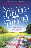 Cover for Gifted and Talented by Wendy Holden