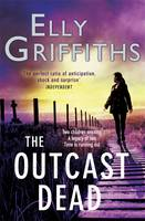The Outcast Dead A Ruth Galloway Investigation