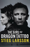 Cover for The Girl with the Dragon Tattoo : US film tie-in edition by Stieg Larsson