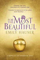 Cover for For the Most Beautiful by Emily Hauser