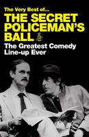 Cover for The Very Best of the Secret Policeman's Ball The Greatest Comedy Line-up Ever by Amnesty International