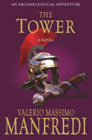 Cover for The Tower by Valerio Massimo Manfredi
