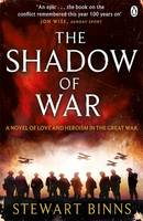Book Cover for The Shadow of War The Great War Series Book 1 by Stewart Binns