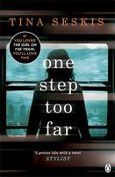 Cover for One Step Too Far by Tina Seskis