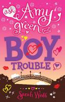 Cover for Amy Green Teen Agony Queen: Boy Trouble by Sarah Webb