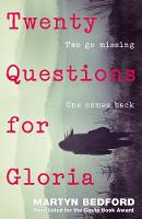 Cover for Twenty Questions for Gloria by Martyn Bedford