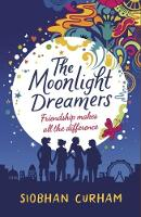 Cover for The Moonlight Dreamers by Siobhan Curham
