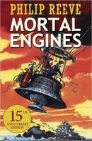 Cover for Predator Cities 1: Mortal Engines by Philip Reeve