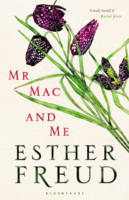 Cover for Mr Mac and Me by Esther Freud