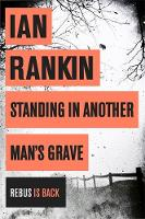 Book Cover for Standing in Another Man's Grave by Ian Rankin