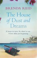 Cover for The House of Dust and Dreams by Brenda Reid