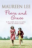 Cover for Flora and Grace by Maureen Lee