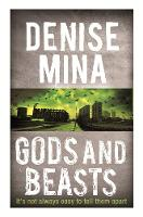 Cover for Gods and Beasts by Denise Mina