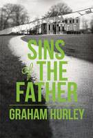 Cover for The Sins of the Father by Graham Hurley