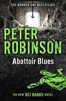 Abattoir Blues The 22nd DCI Banks Mystery