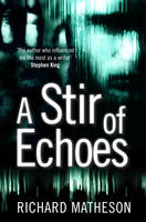 Cover for A Stir of Echoes by Richard Matheson