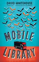 Cover for Mobile Library by David Whitehouse