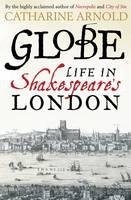 Globe Life in Shakespeare's London