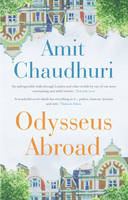 Cover for Odysseus Abroad by Amit Chaudhuri