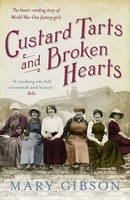 Book Cover for Custard Tarts and Broken Hearts by Mary Gibson