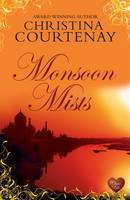 Cover for Monsoon Mists by Christina Courtenay
