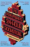 Cover for Mr Penumbra's 24-Hour Bookstore by Robin Sloan